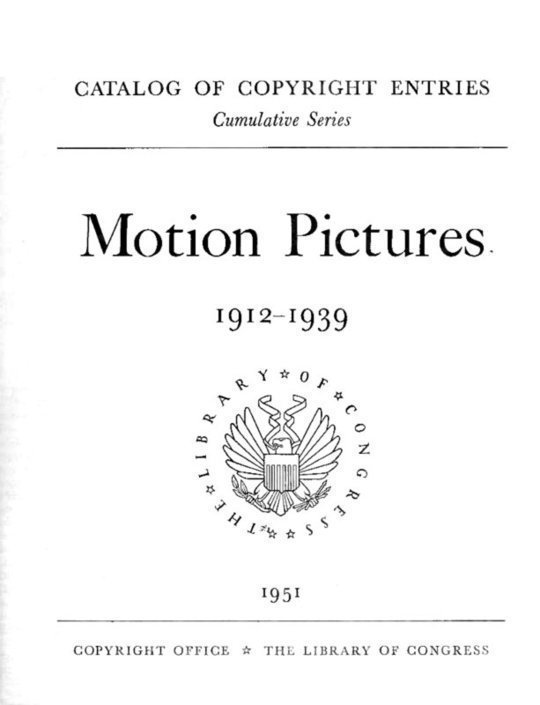 Motion pictures, 1912-1939 Catalog of Copyright Entries