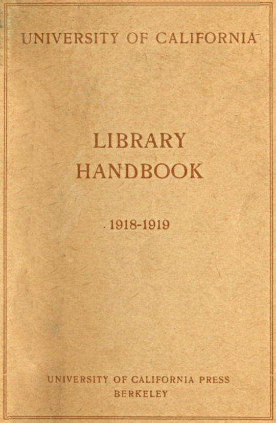 University of California Library Handbook 1918-1919