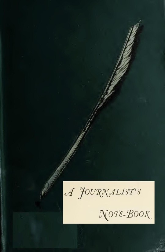 A Journalists Note-Book