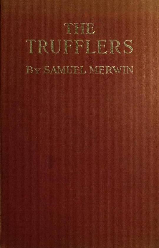 The Trufflers A Story