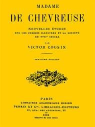 Madame de Chevreuse Nouvelles études sur les femmes illustres et la société du 17e siècle