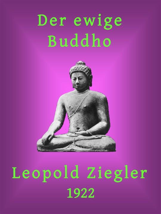 Der ewige Buddho Ein Tempelschriftwerk in vier Unterweisungen