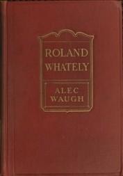 Roland Whatley A Novel