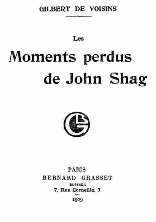 Les moments perdus de John Shag
