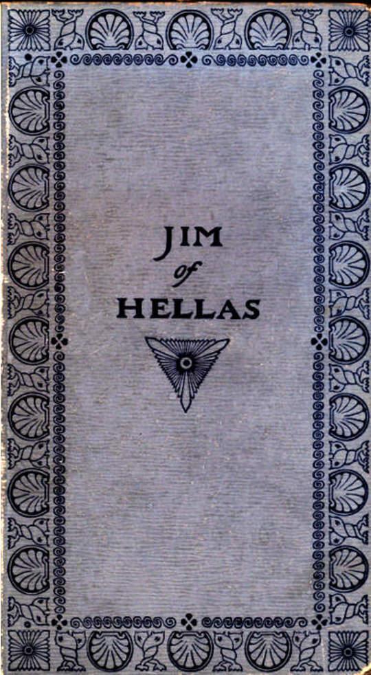 Jim of Hellas, or In Durance Vile; The Troubling of Bethesda Pool