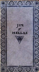 Jim of Hellas, or In Durance Vile; The Troubling of Bethesda Pool