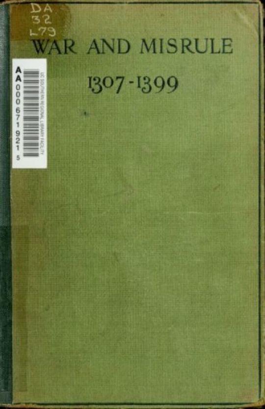War and Misrule 1307-1399