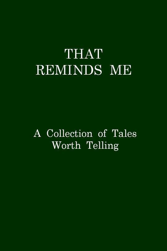 That Reminds Me A Collection of Tales Worth Telling