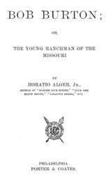 Bob Burton or The Young Ranchman of the Missouri