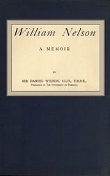 William Nelson A Memoir