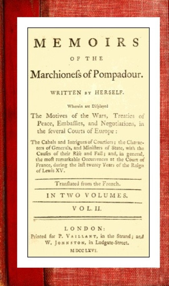 Memoirs of the Marchioness of Pompadour (vol. 2 of 2)