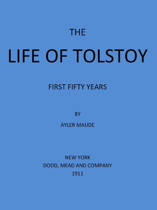 The Life of Tolstoy: First Fifty Years Fifth Edition