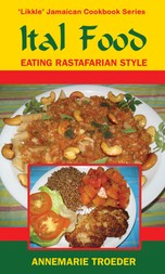 Ital Food: Eating Rastafarian Style