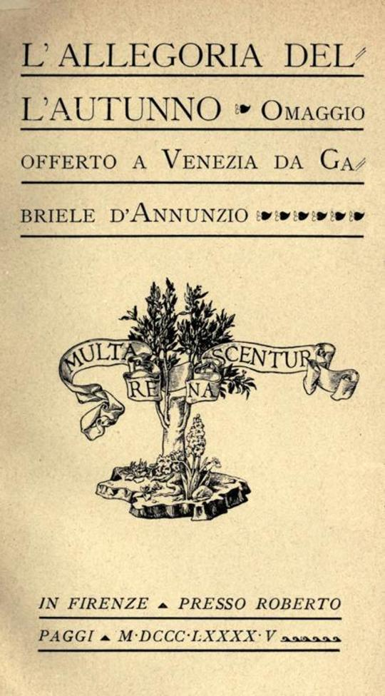 L'allegoria dell'autunno Omaggio offerto a Venezia da Gabriele D'Annunzio
