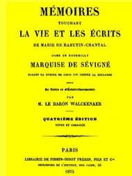 Mémoires touchant la vie et les ecrits de Marie de Rabutin-Chantal
