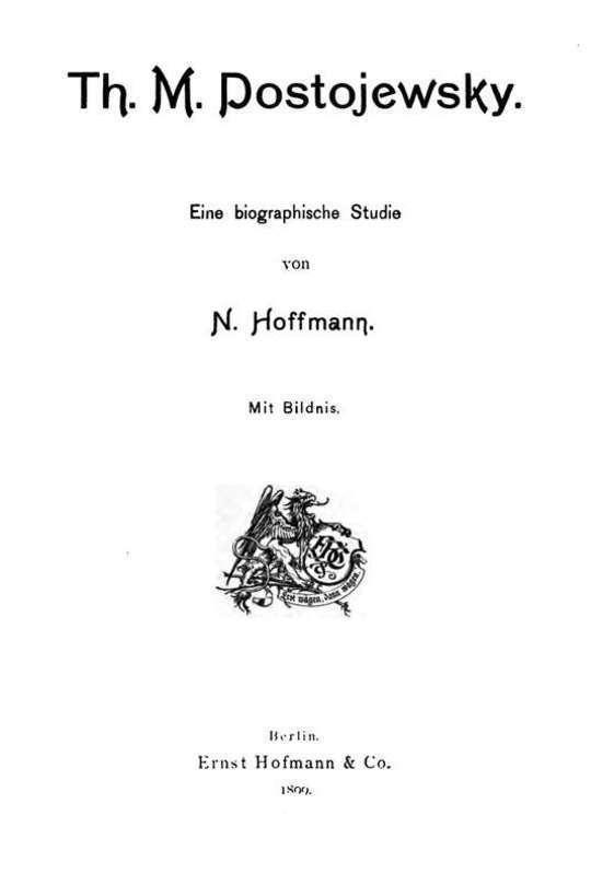 Th. M. Dostojewsky Eine biographische Studie