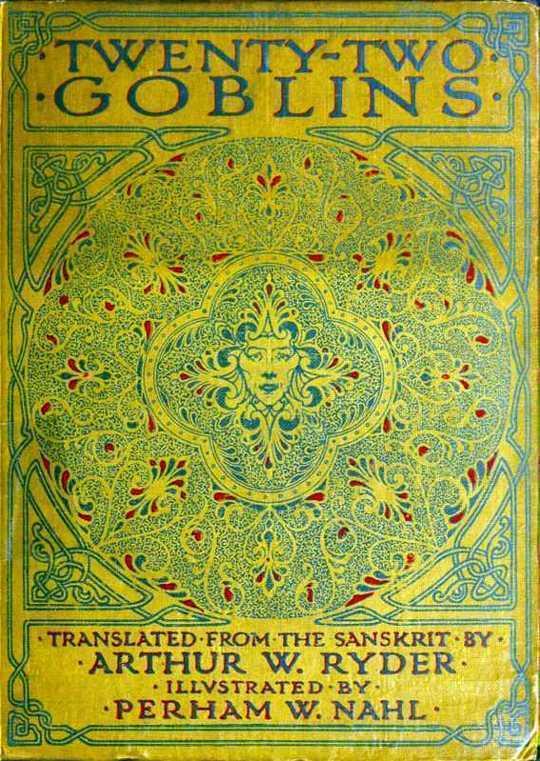 Twenty-Two Goblins Translated from the Sanskrit