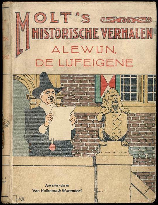 Alewijn, de Lijfeigene Historisch verhaal uit de 12e eeuw