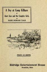 A Day at Camp Killkare Or Aunt Jane and the Campfire Girls