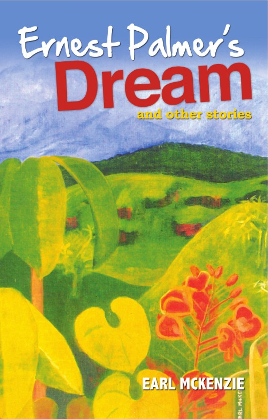Ernest Palmer's Dream & Other Stories