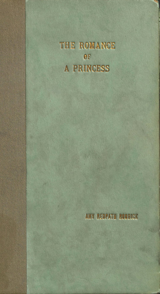 The Romance of a Princess A Comedy, and Other Poems