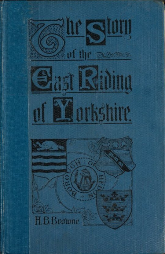 The Story of the East Riding of Yorkshire