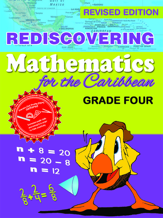 Rediscovering Mathematics for the Caribbean: Grade 4 (Revised Edition)