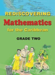 Rediscovering Mathematics for the Caribbean: Grade 2