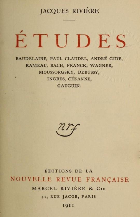 Études: Baudelaire, Paul Claudel, André Gide, Rameau, Bach, Franck, Wagner, Moussorgsky, Debussy, Ingres, Cézanne, Gauguin