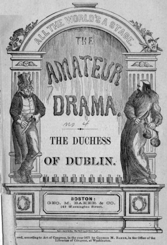 The Duchess of Dublin A Farce