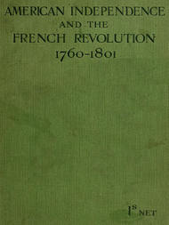 American Independence and the French Revolution 1760-1801