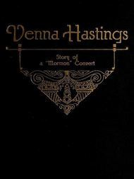 Venna Hastings Story of an Eastern Mormon Convert
