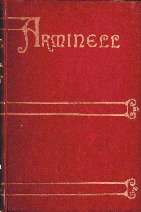 Arminell (Vol. 1/3) A Social Romance