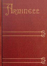 Arminell (Vol 3/3) A Social Romance