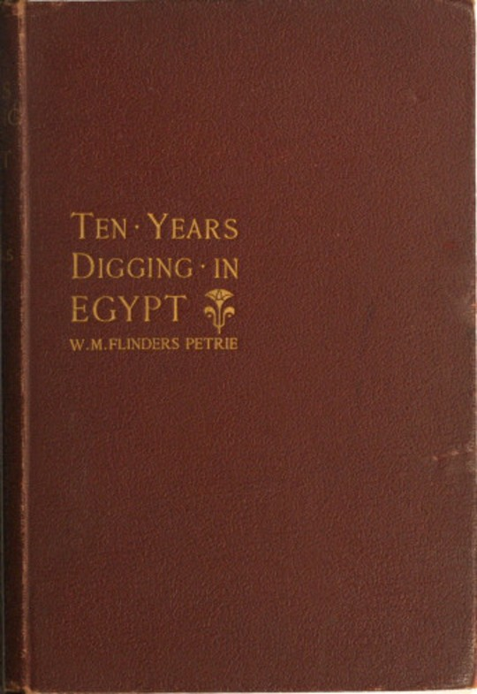 Ten years' digging in Egypt; 1881-1891