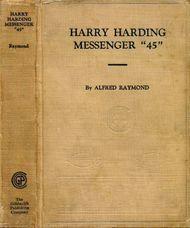 """Harry Harding—Messenger """"45"""""""