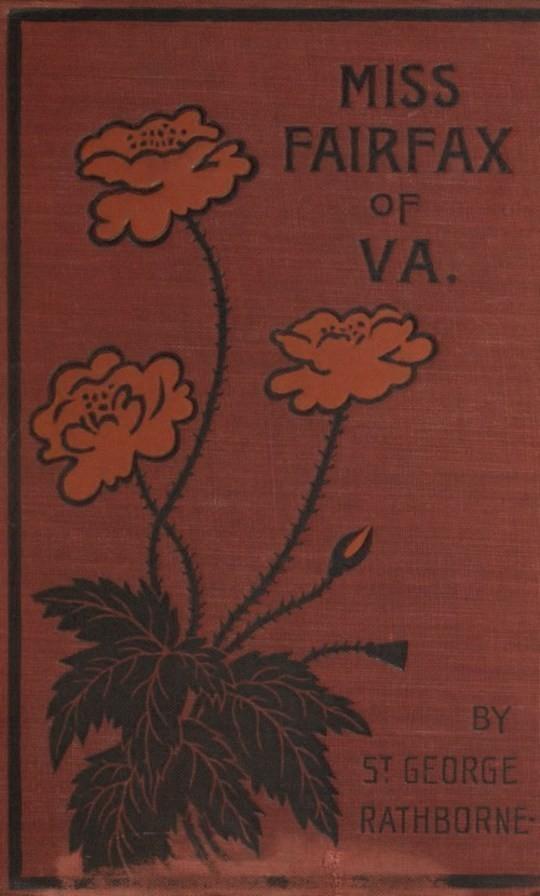 Miss Fairfax of Virginia A Romance of Love and Adventure Under the Palmettos