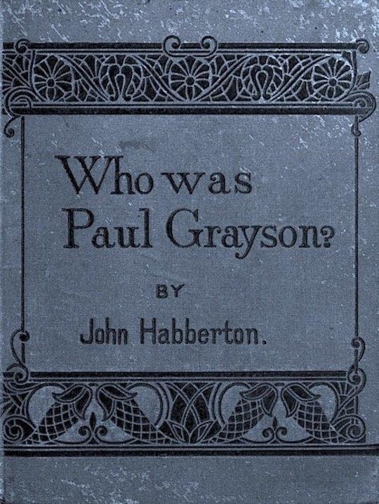 Who Was Paul Grayson?