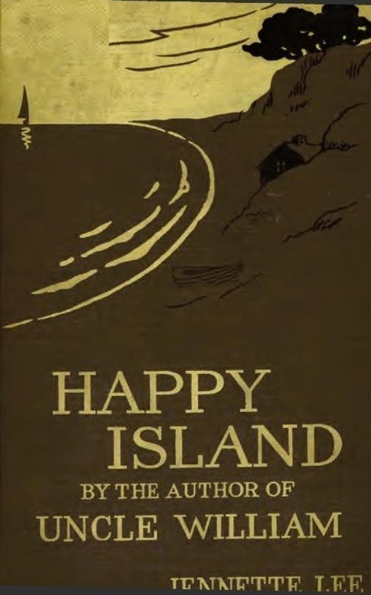 "Happy Island A New ""Uncle William"" Story"
