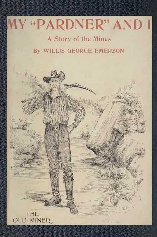"""My """"Pardner"""" and I Gray Rocks, A Story Of The Middle-West, Illustrated"""