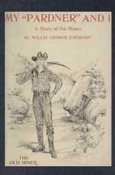 "My ""Pardner"" and I Gray Rocks, A Story Of The Middle-West, Illustrated"