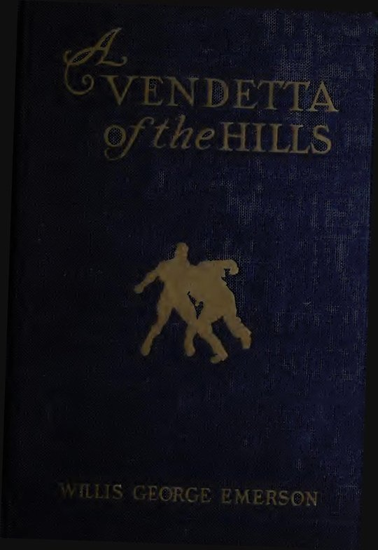 A Vendetta of the Hills