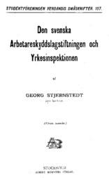Den svenska Arbetareskyddslagstiftningen och Yrkesinspektionen