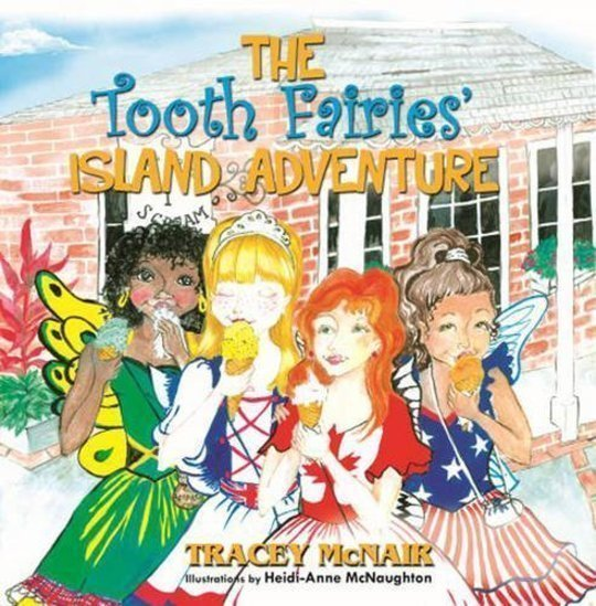 THE TOOTH FAIRIES' ISLAND ADVENTURE