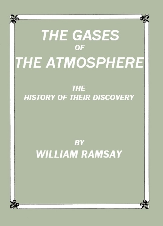 The Gases of the Atmosphere The History of Their Discovery