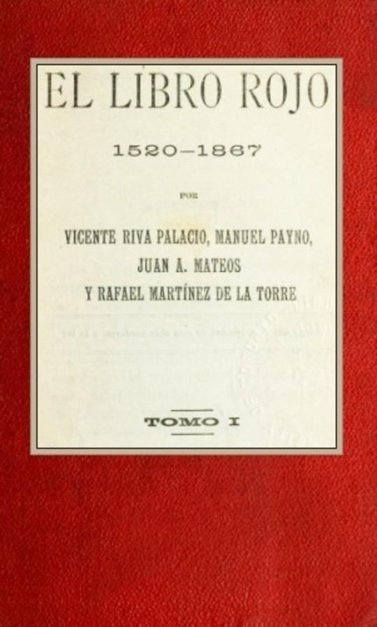 El libro rojo, 1520-1867, Tomo I