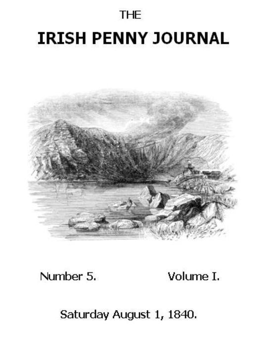 The Irish Penny Journal Vol. 1 No. 5 August 1, 1840