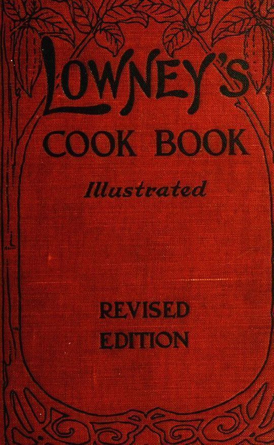 Lowney's Cook Book Illustrated in Colors