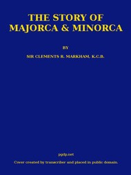 The Story of Majorca and Minorca