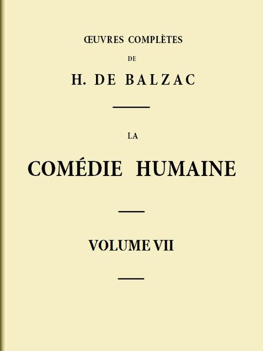 La Comédie humaine - Volume VII Scènes de la vie de province - Tome III
